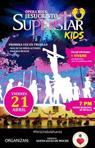 """Viernes 21 abril: 60 niños presentarán ópera """"Jesucristo Súper Star"""", en beneficio de los damnificados"""