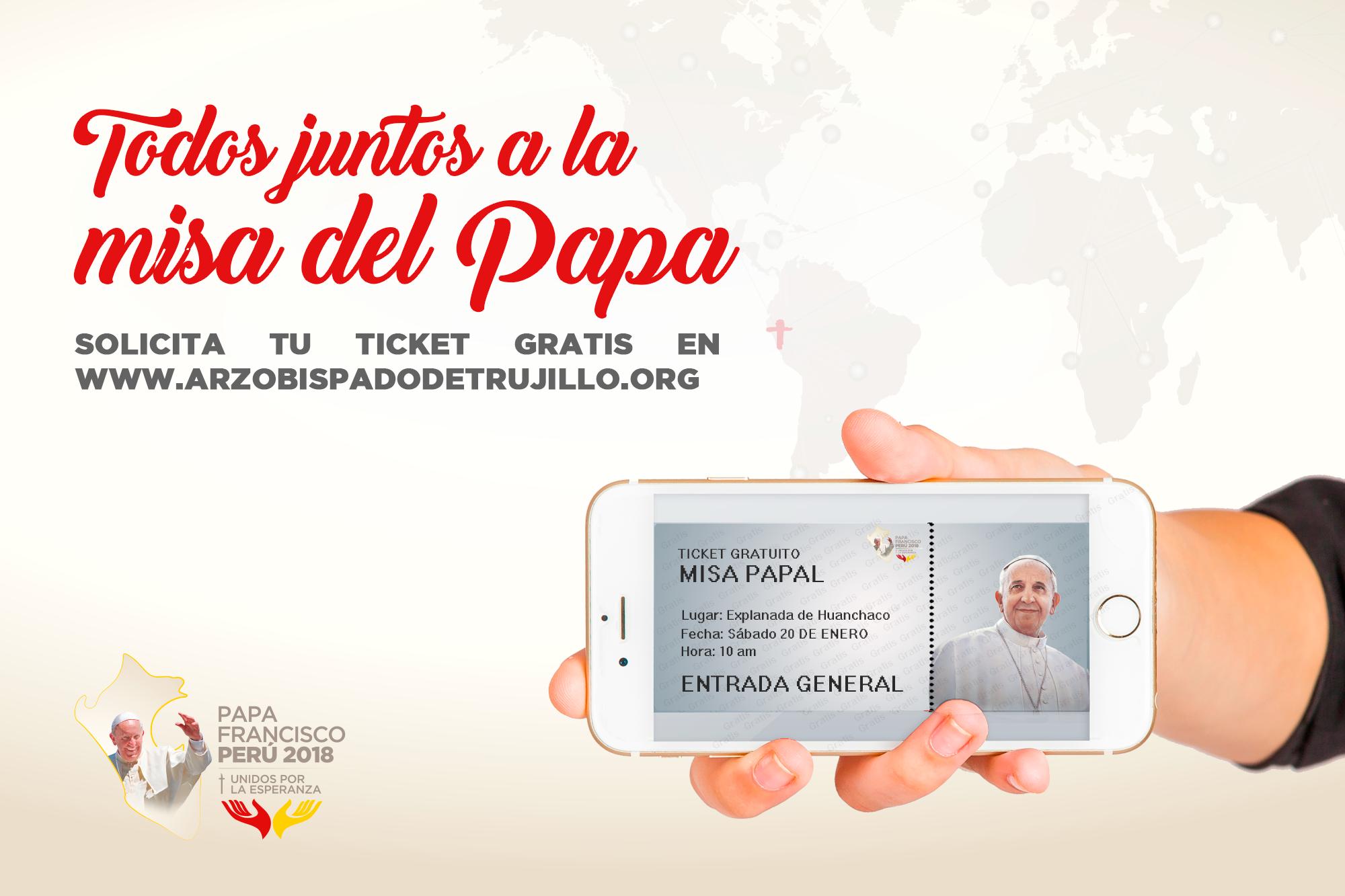 Lo último: ¡Se crean tickets electrónicos  para Misa Papal, en Trujillo!