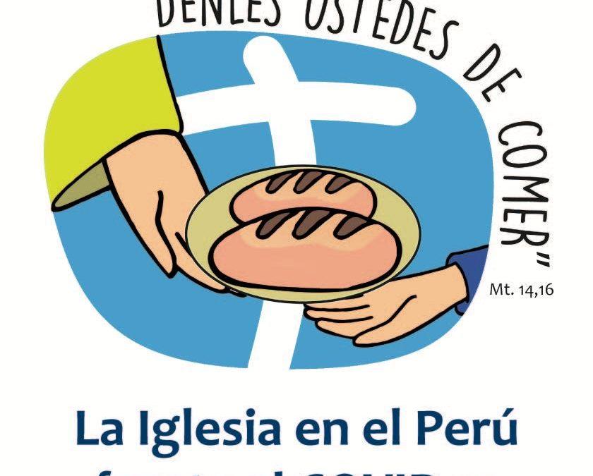 IGLESIA CATÓLICA PRESENTA INICIATIVA SOLIDARIA PARA APOYAR A LAS FAMILIAS POBRES DE TODO EL PERÚ, AFECTADAS POR LA PANDEMIA DEL COVID-19